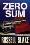 Zero Sum | Blake, Russell | Signed First Edition Trade Paper Book