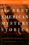 Block, Lawrence (Editor) - Best American Mystery Stories of 2001 (Signed First Edition)