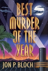 Best Murder of the Year | Bloch, Jon P. | First Edition Book