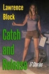 Block, Lawrence | Catch and Release | Signed First Edition Trade Paper Book