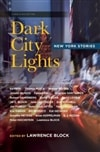 Dark City Lights: New York Stories | Block, Lawrence (Editor) | Signed Trade Paper Book