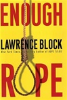 Enough Rope | Block, Lawrence | Signed First Edition Book