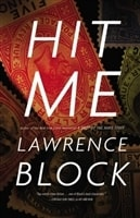 Hit Me | Block, Lawrence | First Edition Book