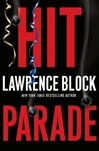 Block, Lawrence - Hit Parade (Signed First Edition)