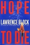 Block, Lawrence | Hope to Die | Signed First Edition Book