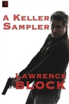 Block, Lawrence | Keller Sampler, A | Signed First Edition Trade Paper Book