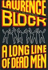 Block, Lawrence - Long Line of Dead Men, A (Signed First Edition)