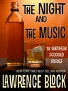 Block, Lawrence - Night and the Music, The (Signed Trade Paper)