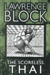 Block, Lawrence | Scoreless Thai, The | Signed First Edition Book