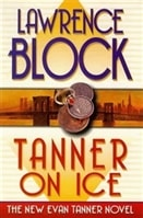 Tanner on Ice | Block, Lawrence | Signed First Edition Book