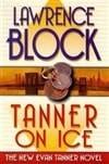 Block, Lawrence - Tanner on Ice (Signed First Edition)