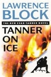 Block, Lawrence | Tanner on Ice | Signed First Edition UK Book