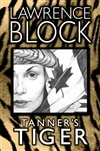 Tanner's Tiger | Block, Lawrence | Signed Limited Edition Book