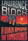 Walk Among the Tombstones, A | Block, Lawrence | Signed First Edition Book