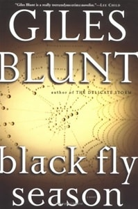 Black Fly Season | Blunt, Giles | Signed First Edition Book