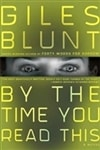 By the Time You Read This | Blunt, Giles | Signed First Edition Book
