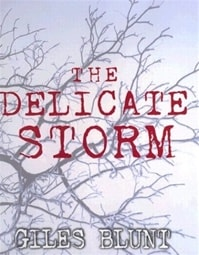 Delicate Storm, The | Blunt, Giles | Signed First Edition Book