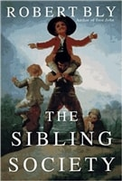 Sibling Society, The | Bly, Robert | First Edition Book