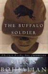The Buffalo Soldier by Chris Bohjalian (Signed First Edition)