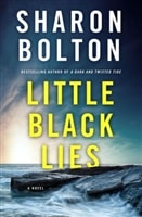 Little Black Lies | Bolton, Sharon (Bolton, S.J.) | Signed First Edition Book