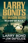 Blood of War | Bond, Larry | Signed First Edition Book