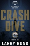 Bond, Larry (Editor) - Crash Dive (Signed First Edition)