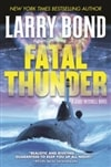 Bond, Larry & Carlson, Chris | Fatal Thunder | Signed First Edition Book
