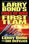 Bond, Larry - Fires of War (Signed First Edition)