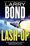 Lash-Up | Bond, Larry | Signed First Edition Book