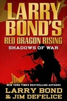 Red Dragon Rising: Shadows of War | Bond, Larry | Signed First Edition Book
