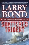 Shattered Trident | Bond, Larry | Signed First Edition Book
