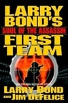 Bond, Larry - Soul of the Assassin (Signed First Edition)