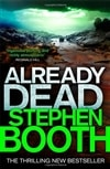 Already Dead | Booth, Stephen | Signed First Edition UK Book