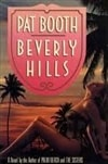 Beverly Hills | Booth, Pat | Signed First Edition Book
