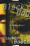 Black Dog | Booth, Stephen | Signed First Edition Book