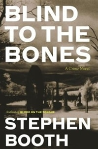 Blind To The Bones | Booth, Stephen | Signed First Edition Book