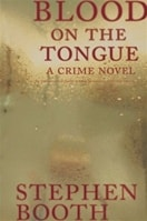 Blood on the Tongue | Booth, Stephen | Signed First Edition Book