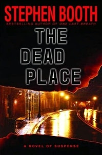 Dead Place, The | Booth, Stephen | Signed First Edition Book