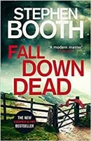 Fall Down Dead | Booth, Stephen | Signed First Edition UK Book