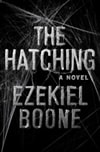 Boone, Ezekiel | Hatching, The | Signed First Edition Book