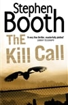 Kill Call, The | Booth, Stephen | Signed First Edition UK Book