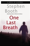 One Last Breath | Booth, Stephen | Signed First Edition Book