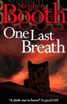 One Last Breath | Booth, Stephen | Signed First Edition UK Book