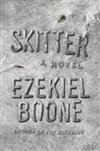 Boone, Ezekiel | Skitter | Signed First Edition Book