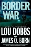 Born, James O. & Dobbs, Lou - Border War (Double-Signed First Edition)