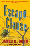 Born, James O. - Escape Clause (Signed First Edition)