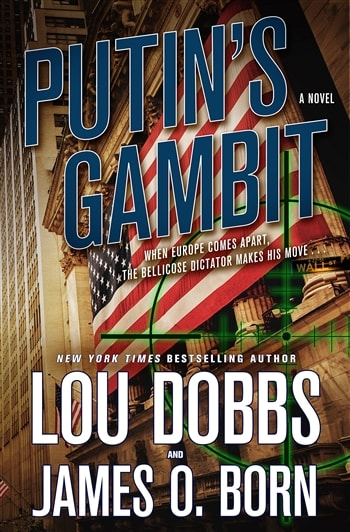Putin's Gambit by James O. Born and Lou Dobbs