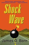 Shock Wave | Born, James O. | Signed First Edition Book