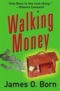 Walking Money | Born, James O. | Signed First Edition Book