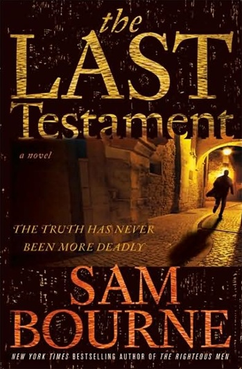 Last Testament by Sam Bourne